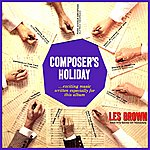 Les Brown Composer's Holiday