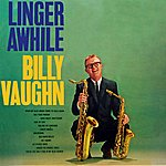 Billy Vaughn Linger Awhile