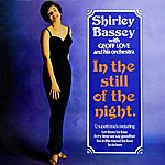 Shirley Bassey In The Still Of The Night