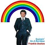 Frankie Avalon Swingin' On A Rainbow
