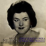 Birgit Nilsson Sings German Opera