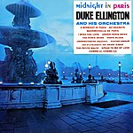 Duke Ellington & His Orchestra Midnight In Paris