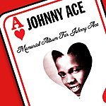 Johnny Ace Memorial Album For Johnny Ace