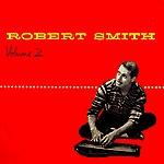 Robert Smith Volume 2