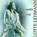 Lotte Lehmann Operatic Arias