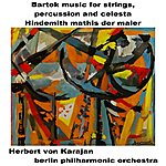 Berlin Philharmonic Orchestra Bartok Music For Strings
