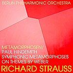 Berlin Philharmonic Orchestra Richard Strauss Metamorphosen / Paul Hindemith Symphonic Metamorphoses On Themes By Weber