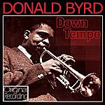 Donald Byrd Down Tempo