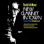Bob Wilber New Clarinet In Town