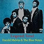 Harold Melvin & The Blue Notes Legend Soul