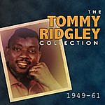 Tommy Ridgley The Tommy Ridgley Collection 1949-61