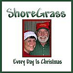 ShoreGrass Every Day Is Christmas