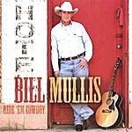 Bill Mullis Ride 'em Cowboy