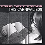 Mittens This Carnival Egg