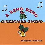 Michael Warner A Ring Ding Christmas Swing