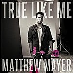 Cover Art: True Like Me