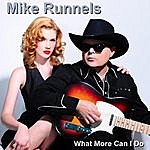Mike Runnels What More Can I Do
