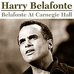 Harry Belafonte Belafonte At Carnegie Hall