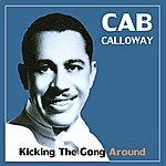 Cab Calloway Kicking The Gong Around