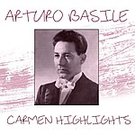 Arturo Basile Carmen Highlights