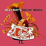 Billy May Billy May's Big Fat Brass