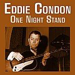 Eddie Condon One Night Stand