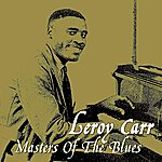 Leroy Carr Masters Of The Blues