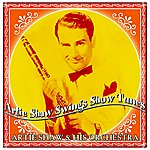 Artie Shaw & His Orchestra Artie Shaw Swings Show Tunes