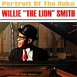 Willie 'The Lion' Smith Portrait Of The Duke
