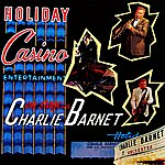 Charlie Barnet & His Orchestra On Stage With Charlie Barnet