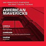 San Francisco Symphony Orchestra American Mavericks