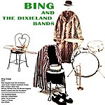 Bing Crosby Bing And The Dixieland Bands