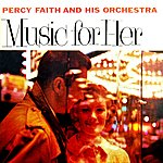 Percy Faith & His Orchestra Music For Her