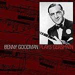 Benny Goodman Benny Goodman Plays Gershwin