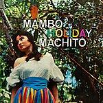 Machito & His Afro-Cuban Orchestra Mambo Holiday