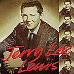 Jerry Lee Lewis Great Balls Of Fire!