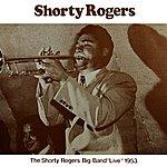 Shorty Rogers Big Band Live 1953