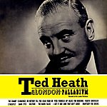 Ted Heath At The London Palladium