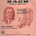Karl Richter Bach Organ Recital