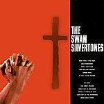 The Swan Silvertones The Swan Silvertones
