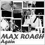 Max Roach Again