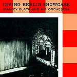 Stanley Black Irving Berlin Showcase