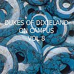 The Dukes Of Dixieland On Campus, Vol. 8