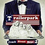 Trailer Park Crackstreet Boys II