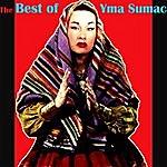 Yma Sumac The Best Of Yma Sumac