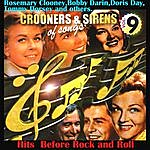Rosemary Clooney Crooners And Sirens Of Songs Vol. 9 Hits Before Rock´n Roll