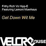 Filthy Rich Get Down Wit Me (Seamus Haji Edit)