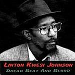 Linton Kwesi Johnson Dread Beat And Blood