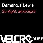 Demarkus Lewis Sunlight, Moonlight