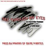 S.G. See Through My Eyes Feat D. Dot Younger & Faith Ajani